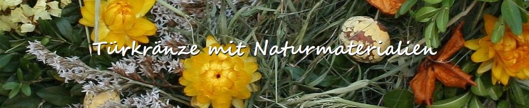 tuerkraenze mit naturmaterialien